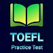 TOEFL Practice Test, TOEFL Preparation