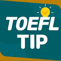 TOEFL TIP