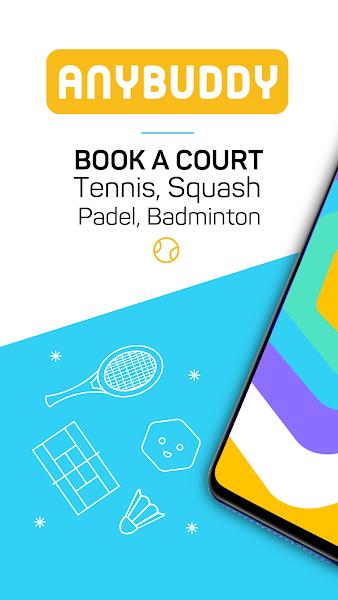 Anybuddy  - Tennis, Padel, Badminton, Squash