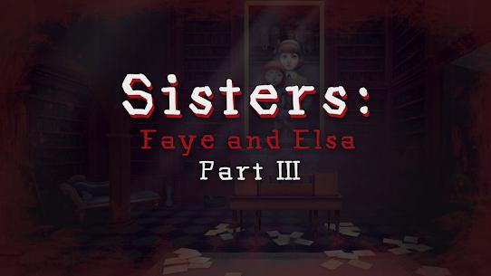 Sisters: Faye & Elsa Part III 1