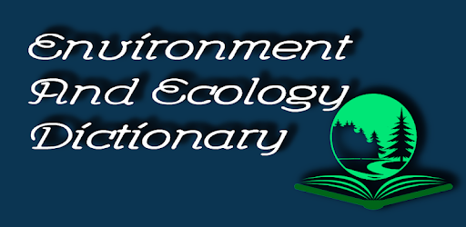 Environment Dictionary - Apps on Google Play