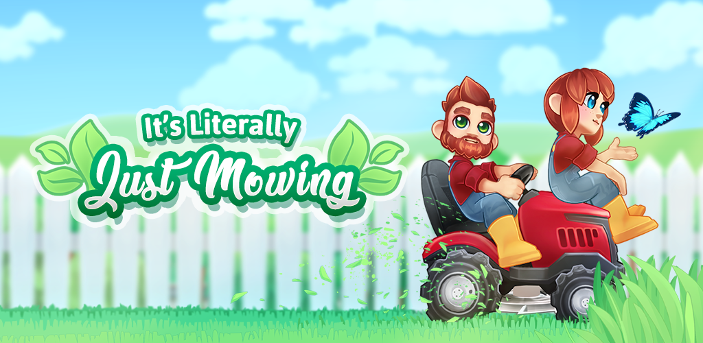 It's Literally Just Mowing poster 0