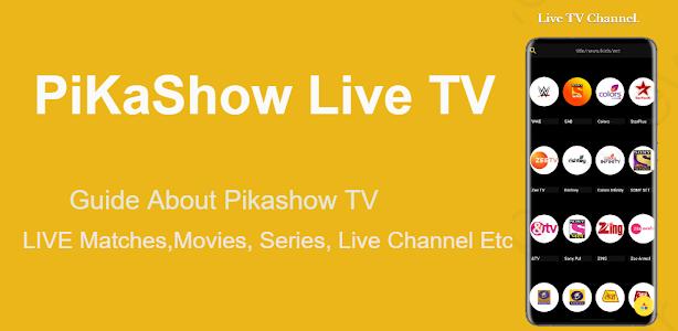 Pikashow - Live TV show Free Movies, Cricket Guide 5.1