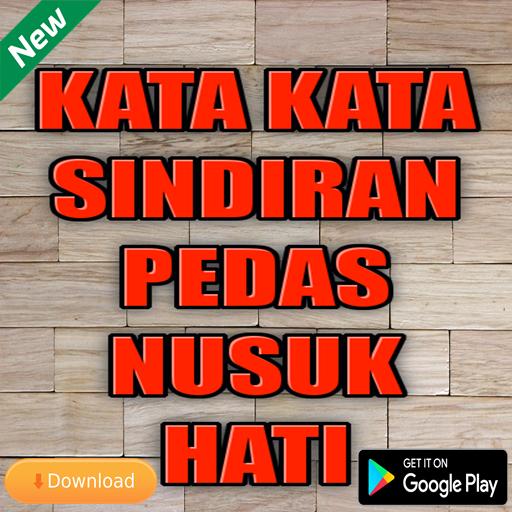 Kata Kata Sindiran Pedas Nusuk Hati التطبيقات على Google Play