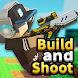 Build and Shoot - Androidアプリ