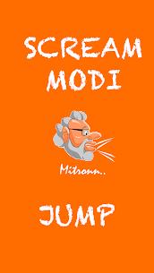 Modi Scream Jump Hack Game Android & iOS 1