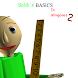 Baldi's Basics In Minigames 2!