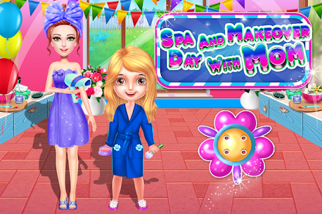 Spa and Makeover Day with Mom – DressUp & Fashion – Mod + APK + Data UPDATED 1