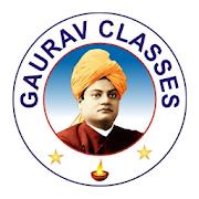 GAURAV CLASSES