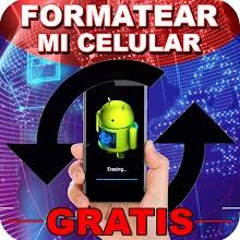 Formatear Celular Fácil - Gratis y Rápido Guide icon
