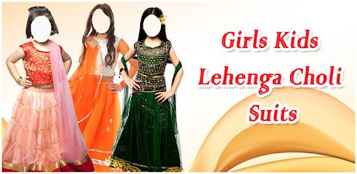 Girls Kids Lehenga Choli Suits - Apps on Google Play