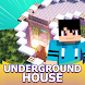 Underground House for Minecraft