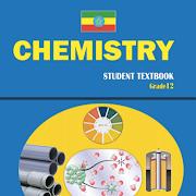 Chemistry Grade 12 Textbook for Ethiopia Grade 12