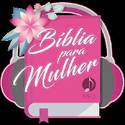 Bíblia para Mulher MP3