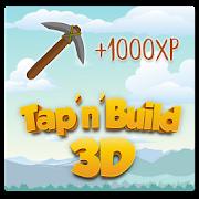Tap 'n' Build 3D  -  Free Tap & Crafting Game