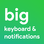 Big Keyboard & Notifications - Senior Home Screen