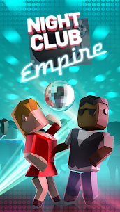 Nightclub Empire – Idle Disco Tycoon Mod Apk (Free Shopping) 1