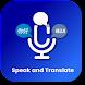 Speak & Translate – Camera Voice Translator & Chat