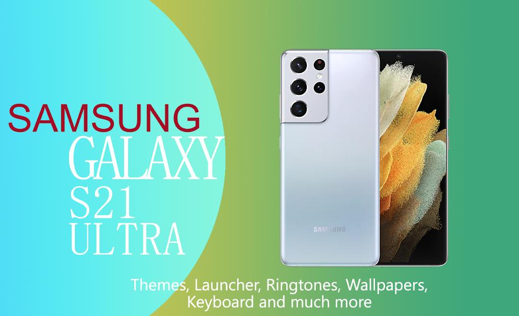 Samsung Galaxy S21 Ultra Theme, Launcher,Wallpaper screenshot 2
