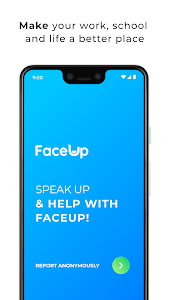FaceUp - Anonymous reporting 6.6.6